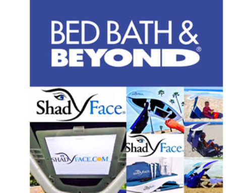 Bed Bath & Beyond has partnered with ShadyFace,Inc.for Spring 2019 Retail Sales!